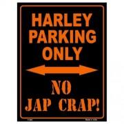 """""""Parking Sign - Harley Parking Only No Jap Crap Sm"""""""