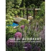 100 új álomkert - Példák Németország, Ausztria és Svájc legszebb kertjeiből