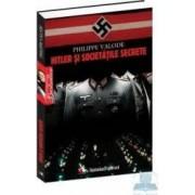 SF - Hitler si societatile secrete - Philippe Valode