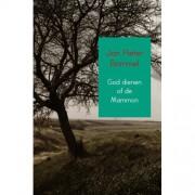 God dienen of de Mammon - Jan Pieter Bommel