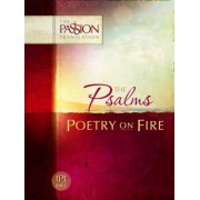 Psalms: Poetry on Fire-OE: Passion Translation, Paperback