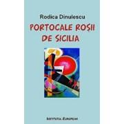 Portocale rosii de Sicilia/Rodica Dinulescu