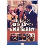 The Best of Mark Lowry & Bill Gaither: Volume One [DVD] [2004]