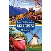 Lonely Planet Germany, Austria & Switzerland's Best Trips, Paperback/Lonely Planet, Nicola Williams, Kerry Christiani, Marc Di Duca, Catherine Le Nevez, Tom Masters, Sally O'Brien, Andrea S