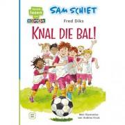 Leren lezen met Kluitman: Sam schiet. Knal die bal! - Fred Diks
