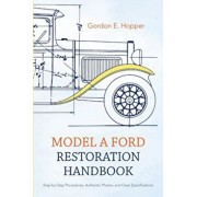 Model a Ford Restoration Handbook, Paperback/Gordon E. Hopper