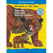 Baby Bear, Baby Bear, What Do You See? 10th Anniversary Edition with Audio CD, Hardcover