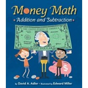 Money Math: Addition and Subtraction, Hardcover/David A. Adler