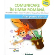 Comunicare in limba Romana caiet de lucru clasa I dupa manualul EDP Pitila - Mihailescu
