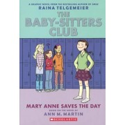 The Baby-Sitters Club 3: Mary Anne Saves the Day, Hardcover/Ann M. Martin