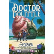 Doctor Dolittle the Complete Collection, Vol. 1: The Voyages of Doctor Dolittle; The Story of Doctor Dolittle; Doctor Dolittle's Post Office, Paperback/Hugh Lofting
