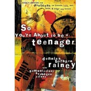 So You're about to Be a Teenager: Godly Advice for Preteens on Friends, Love, Sex, Faith, and Other Life Issues, Paperback