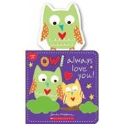 Owl Always Love You!/Sandra Magsamen