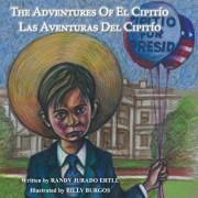 The Adventures of El Cipitio: Las Aventuras del Cipitio, Paperback/Randy Jurado Ertll