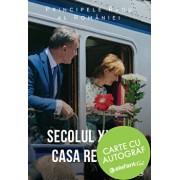 Secolul XXI si Casa Regala - cu autograf/Principele Radu al Romaniei