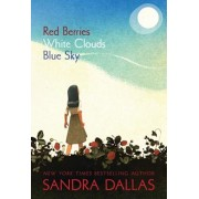 Red Berries, White Clouds, Blue Sky, Paperback