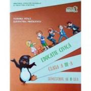 Educatie civica. Manual Clasa a III-a Semestrul al II-lea