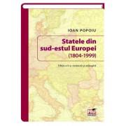Statele din sud-estul Europei (1804-1999). Editia a II-a