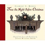 Twas the Night Before Christmas: A Visit from St. Nicholas, Paperback/Jessie Willcox Smith