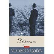 Disperare. Ed. 2019/Vladimir Nabokov
