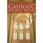 The Catholic Source Book, Paperback/Harcourt Religion Publishers