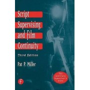 Script Supervising and Film Continuity by Pat P. Miller
