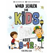 Word Search for Kids Ages 9-12: Word Search Puzzles for Kids Activity Books Ages 9-12 Grade Level 4 5 6 7, Paperback/Nancy Dyer