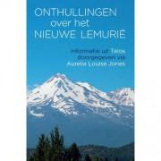 Telos: Onthullingen over het Nieuwe Lemurië - Aurelia Louise Jones