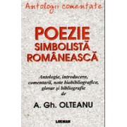Antologii comentate - Poezie simbolista romaneasca.