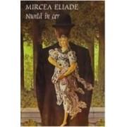 Nunta in cer - Mircea Eliade