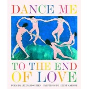 Dance Me to the End of Love, Hardcover