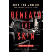 Beneath the Skin: The Sam Hunter Case Files, Paperback