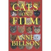 Cats on Film: In Black & White, Paperback/Anne Billson