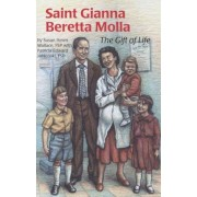 Saint Gianna Beretta Molla: The Gift of Life, Paperback