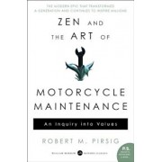 Zen and the Art of Motorcycle Maintenance: An Inquiry Into Values, Paperback/Robert M. Pirsig