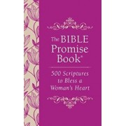 The Bible Promise Book: 500 Scriptures to Bless a Woman's Heart, Paperback/Jessie Fioritto