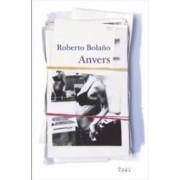 Anvers - Roberto Bolano