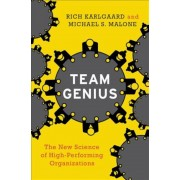 Team Genius: The New Science of High-Performing Organizations, Hardcover