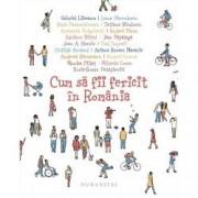 Cum sa fii fericit in Romania