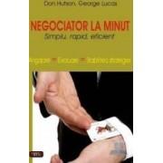 Negociator la minut - Don Hutson George Lucas
