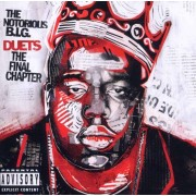Notorious B.I.G. - Duets: Final Chapter (0075678388521) (1 CD)