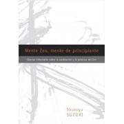 Mente Zen, Mente de Principiante (Zen Mind, Beginner's Mind): Charlas Informales Sobre La Meditaci[n y La PR Ctica del Zen (Spanish), Paperback