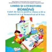 Limba si literatura romana. Clasa a III-a. Caiet de lucru Semestrul I si semestrul al II-lea