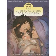 The Christmas Story for Children, Paperback