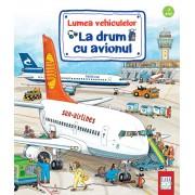 LA DRUM CU AVIONUL - EDITURA CASA (ED-143863)