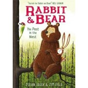 Rabbit and Bear: The Pest in the Nest, Paperback/Julian Gough