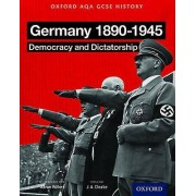 Oxford AQA History for GCSE Germany 18901945 Democracy and Dictator...