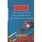 Time Machine, The Invisible Man, The War of the Worlds, Hardcover/H G Wells
