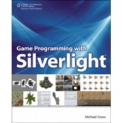 Game Programming with Silverlight (Snow Michael)(Paperback) (9781598639063)
