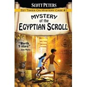Mystery of the Egyptian Scroll: Adventure Books for Kids Age 9-12, Paperback/Scott Peters